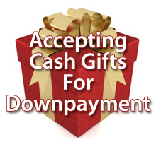 How to accept a cash gift on a mortgage