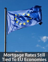 EU affecting U.S. mortgage rates