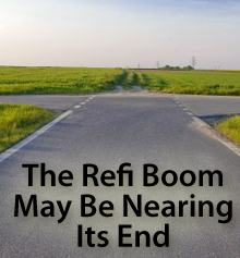 Refi Boom ending