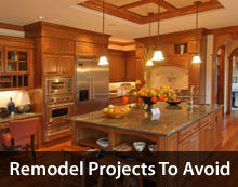 Remodel projects to avoid